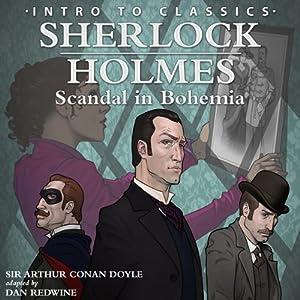 Sherlock Holmes - Scandal in Bohemia: Intro to Classics | [Dan Redwine]