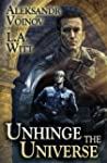 Unhinge the Universe (English Edition)