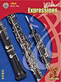 img - for Band Expressions, Book Two Student Edition: Oboe, Book & CD (Expressions Music Curriculum(tm)) book / textbook / text book