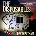 The Disposables Audiobook by David Putnam Narrated by Branden Mckenzie