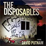 The Disposables | David Putnam