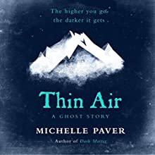 Thin Air Audiobook by Michelle Paver Narrated by Daniel Weyman
