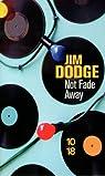 Not fade away  par Dodge