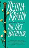 The Last Bachelor (0553565222) by Krahn, Betina
