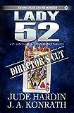 LADY 52 - THE DIRECTORS CUT: A JACK DANIELS/NICHOLAS COLT NOVEL