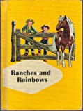 Ranches and Rainbows