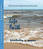 img - for Where Life Meets Faith book / textbook / text book