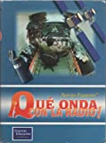 img - for  Qu  Onda Con La Radio! book / textbook / text book