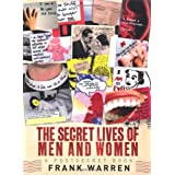 The Secret Lives of Men and Women: A PostSecret Bookby Frank Warren