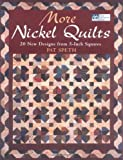 img - for More Nickel Quilts: 20 New Designs from 5-Inch Squares book / textbook / text book
