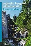 Image de Welterbe Bergpark Wilhelmshöhe - Die Wasserkünste (Parkbroschüren MHK)