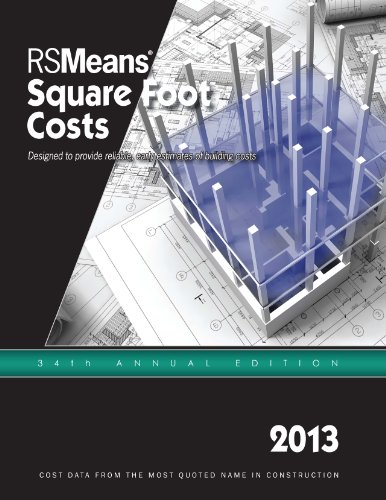 RSMeans Square Foot Costs 2013 - RS Means - RS-SquareFoot - ISBN: 1936335743 - ISBN-13: 9781936335749