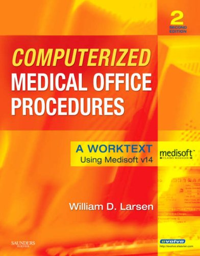 Computerized Medical Office Procedures: A Worktext