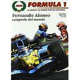 Fórmula 1, 2005 : Fernando Alonso campeón del mundo