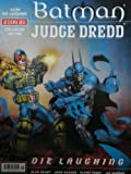 BATMAN JUDGE DREDD Die Laughing
