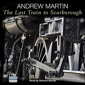 The Last Train to Scarborough Audiobook