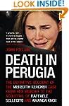 Death in Perugia: The Definitive Acco...