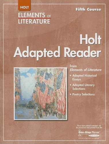 Elements of Literature: Adapted Reader Grade 11 Fifth Course