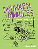 img - for Drunken Doodles: Drink, Play, Draw book / textbook / text book