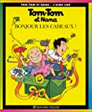 img - for Tom Tom ET Nana: Bonjour Les Cadeaux! (French Edition) book / textbook / text book