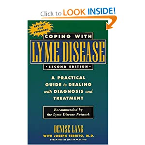 Coping with Lyme Disease, : A Practical Guide to Dealing with Diagnosis and Treatment  by Denise V. Lang