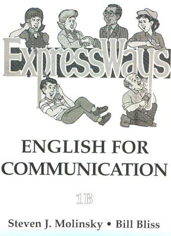 Expressways: English for Communication, Book 1B (Bk. 1b)