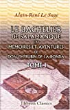 echange, troc Alain-René Le Sage - Le Bachelier de Salamanque, ou Mémoires et aventures de don Chérubin de la Ronda: Tome 1