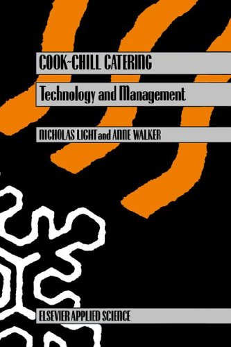 Cook-Chill Catering: Technology and Management
