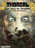 echange, troc  - Thorgal, tome 11 : Les Yeux de Tanatloc