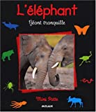 L'Elphant, gant tranquille
