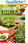 Indoor Kitchen Gardening: Turn Your H...