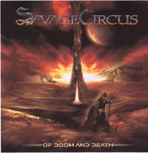 Of Doom and Death by Savage Circus (2009) Audio CD