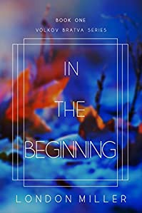 In The Beginning by London Miller ebook deal