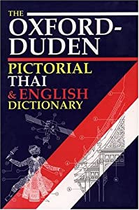 the oxford duden pictorial thai english dictionary oxford university press 9780198600145. Black Bedroom Furniture Sets. Home Design Ideas