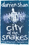 City Of The Snakes: The City Trilogy 3