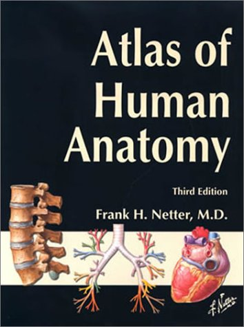 Atlas of Human Anatomy, Third Edition