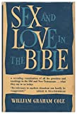 img - for Sex and love in the Bible / by William Graham Cole book / textbook / text book
