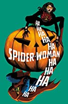NOW SPIDER-WOMAN #13 by Dennis Hopeless