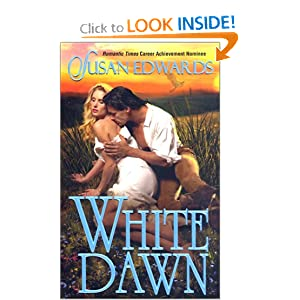 White Dawn (Leisure Historical Romance) Susan Edwards