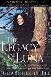 Legacy of Luna: The Story of a Tree, a Woman, and the Struggle to Save the Redwoods
