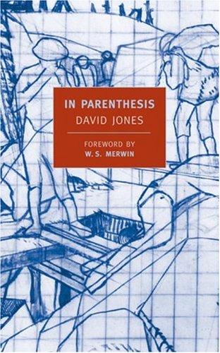 In Parenthesis : Seinnyessit E Gledyf Ym Penn Mameu, DAVID JONES