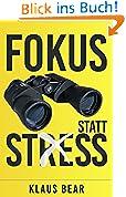 Fokus statt Stress
