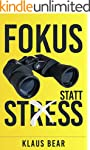 Fokus statt Stress: So organisieren S...
