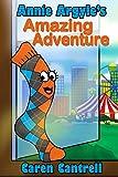 Annie Argyle's Amazing Adventure