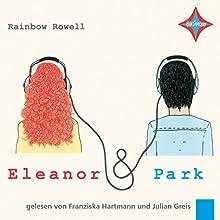 Eleanor & Park [German Edition] Hörbuch von Rainbow Rowell Gesprochen von: Julian Greis, Franziska Hartmann