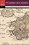 Pembrokeshire: The Concise History :...