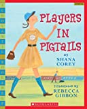 Players In Pigtails (Scholastic Bookshelf) (0439183065) by Corey, Shana