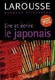 echange, troc Rozenn Etienne, Helen Gilhooly - Lire et écrire le japonais