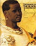 img - for The Image of the Black in Western Art, Vol. 2: From the Early Christian Era to the Age of Discovery, Part 2: Africans in the Christian Ordinance of the World book / textbook / text book