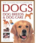 The Ultimate Encyclopedia of Dogs, Do...
